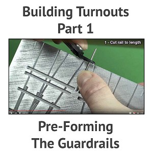 Building A Turnout, Step 1 - Pre-Forming The Guardrails